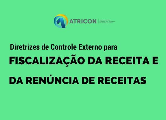 Atricon publica resolução sobre a fiscalização da Receita e da Renúncia de Receita
