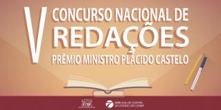 V Concurso Nacional de Redações Prêmio Ministro Plácido Castelo abre inscrições