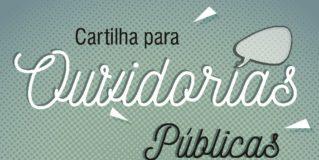 Tribunais de Contas lançam orientações para ouvidorias públicas