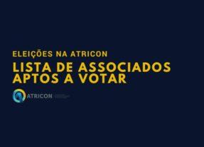 Eleições na Atricon: publicada lista de associados aptos a votar