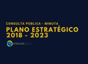 Minuta do Plano Estratégico 2018 – 2023 aberta para consulta pública