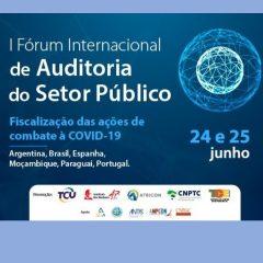 Inscrições abertas para o I Fórum Internacional de Auditoria do Setor Público